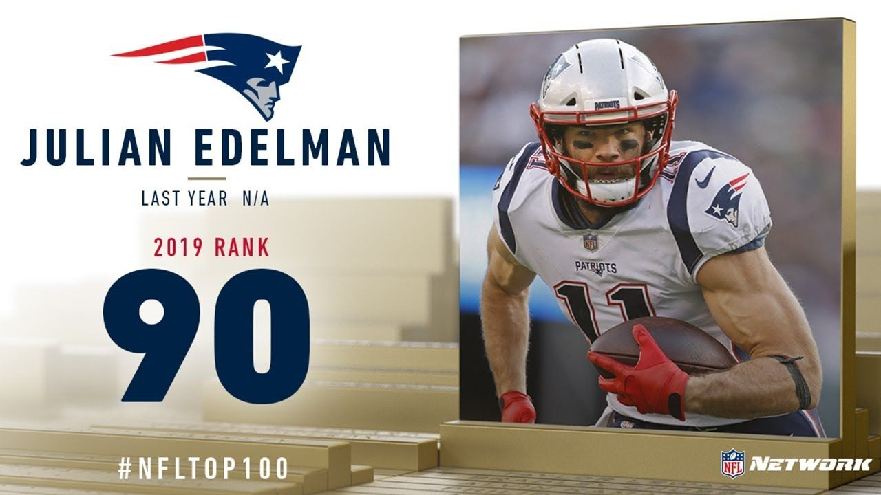 90 Julian Edelman Wr Patriots Top 100 Players Of 2019 Nfl Julian Edelman Nfl Julian