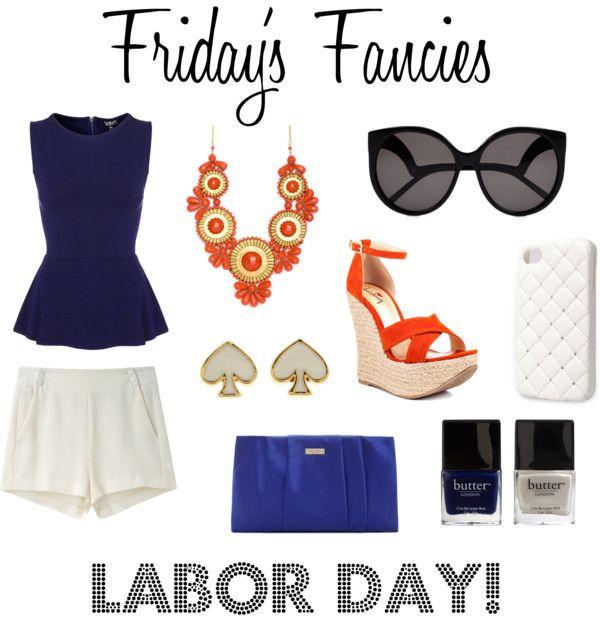 Friday's Fancies: Labor Day meets Syracuse Chic! #laborday #syracuse #holiday