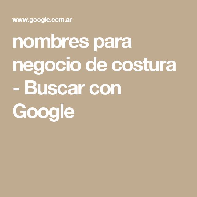 nombres para negocio de costura - Buscar con Google   bordad   Pinterest