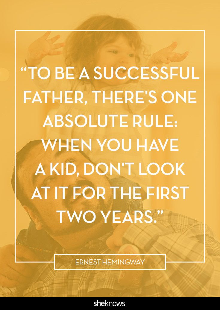 17 Funny Quotes About Fatherhood Just In Time For Father S Day Funny Fathers Day Quotes Fatherhood Quotes Fathers Day Quotes
