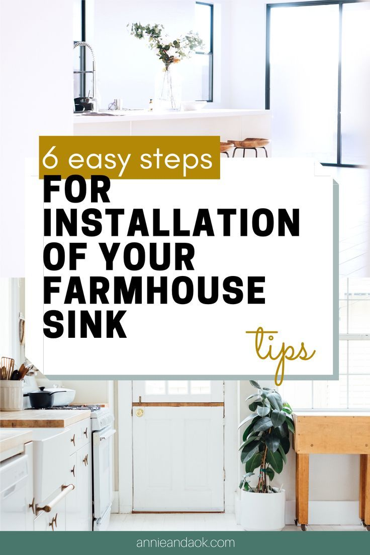 Installing Your Farmhouse Sink 6 Easy Steps (Updated 2019