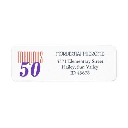 50 And Fabulous Birthday Party Return Address Label Return Address