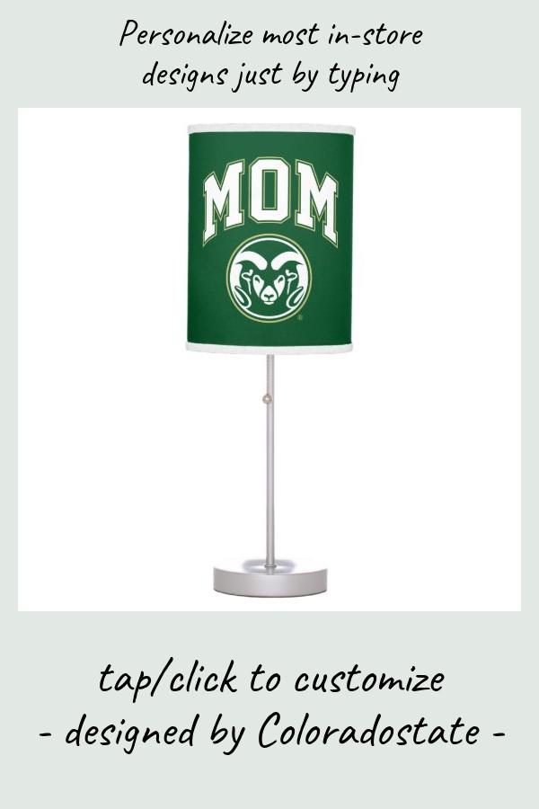 Colorado State Mom Table Lamp Zazzle Com Lamp Table Lamp Dorm Room Decor