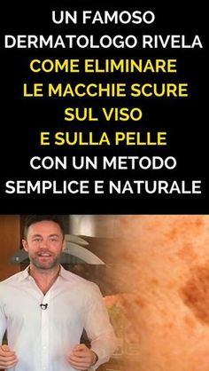 Photo of Un famoso dermatologo rivela come eliminare le macchie scure…