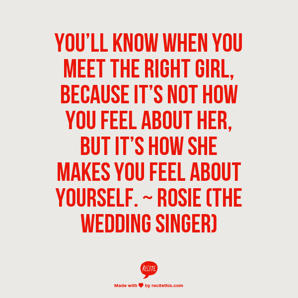 Wedding Singer Quote: ~ Rosie (The Wedding Singer)