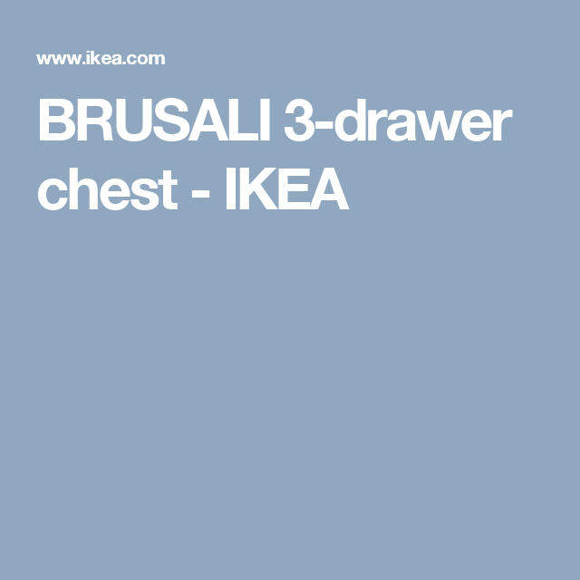BRUSALI 3-drawer chest   - IKEA