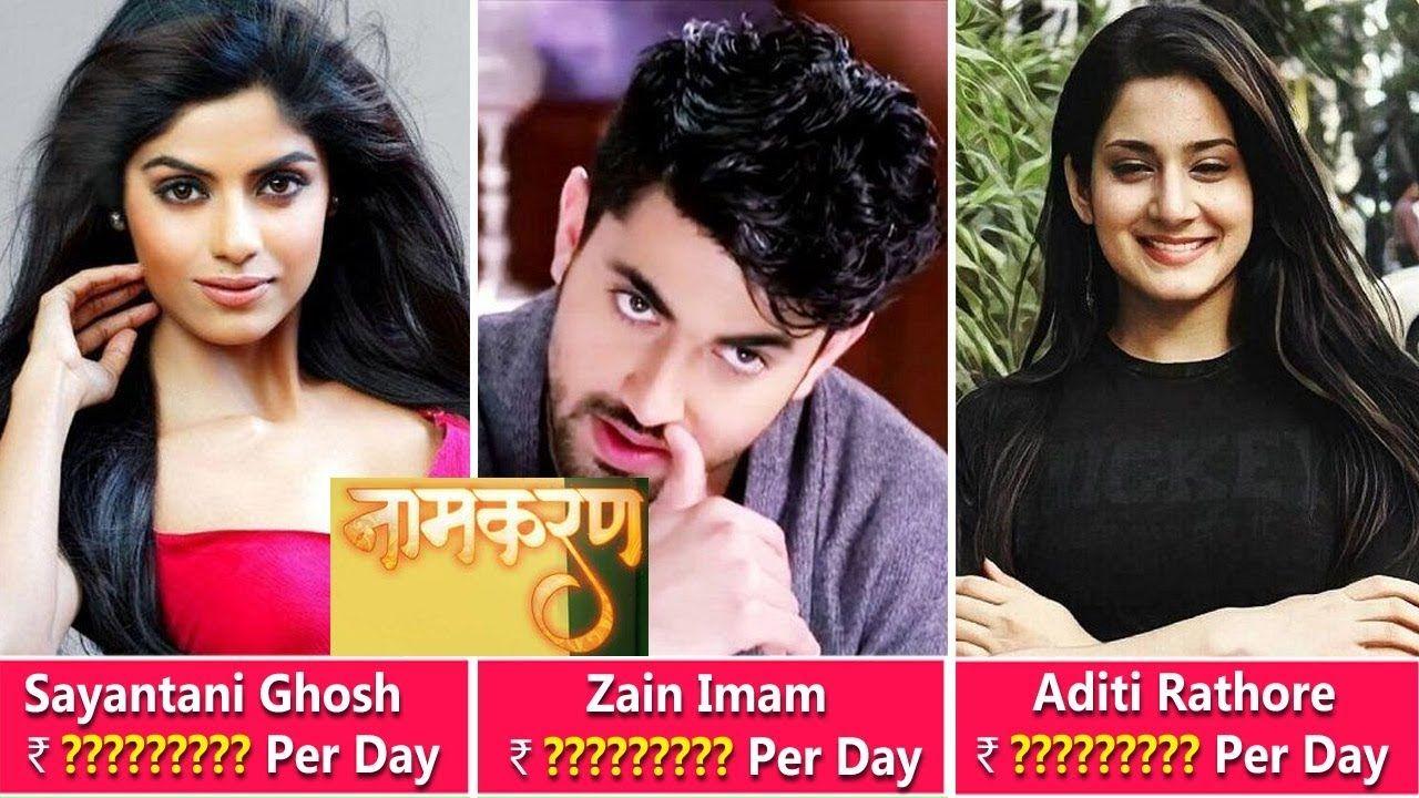 "Naamkarann"" Actors Salary Arsheen Namdaar, Sayantani Ghosh, Viraf"
