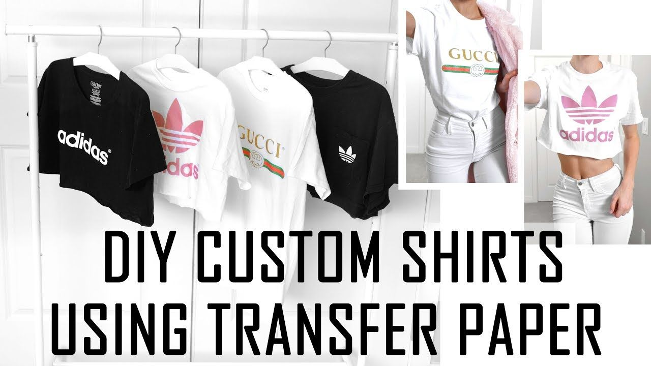 d5395d5c EASY DIY CUSTOM T SHIRTS // Whatever Design You Want // HOW TO USE TRANSFER  PAPER // - YouTube