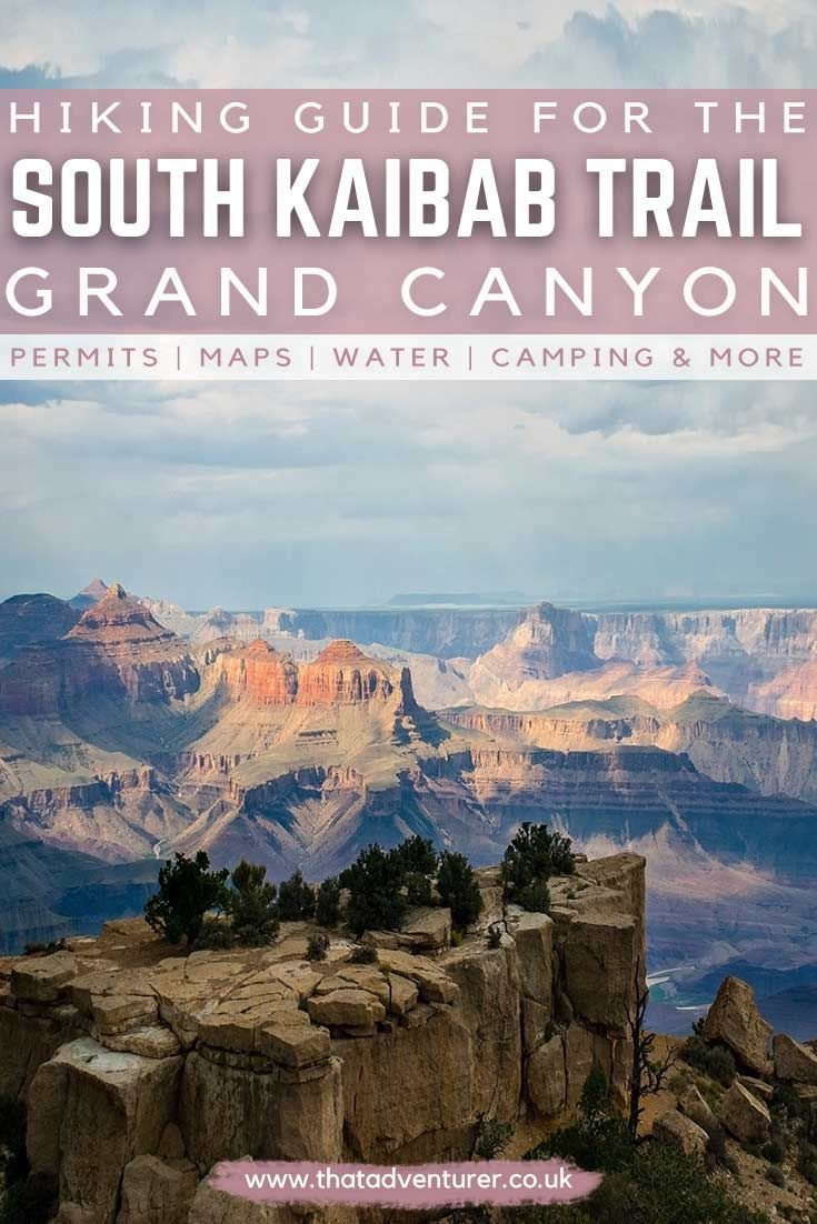 Hiking into the Grand Canyon on the South Kaibab Trail | That Adventurer #grandcanyon