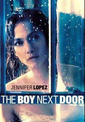 The Boy Next Door In Theaters The Boy Next Door Jennifer Lopez Down With Love