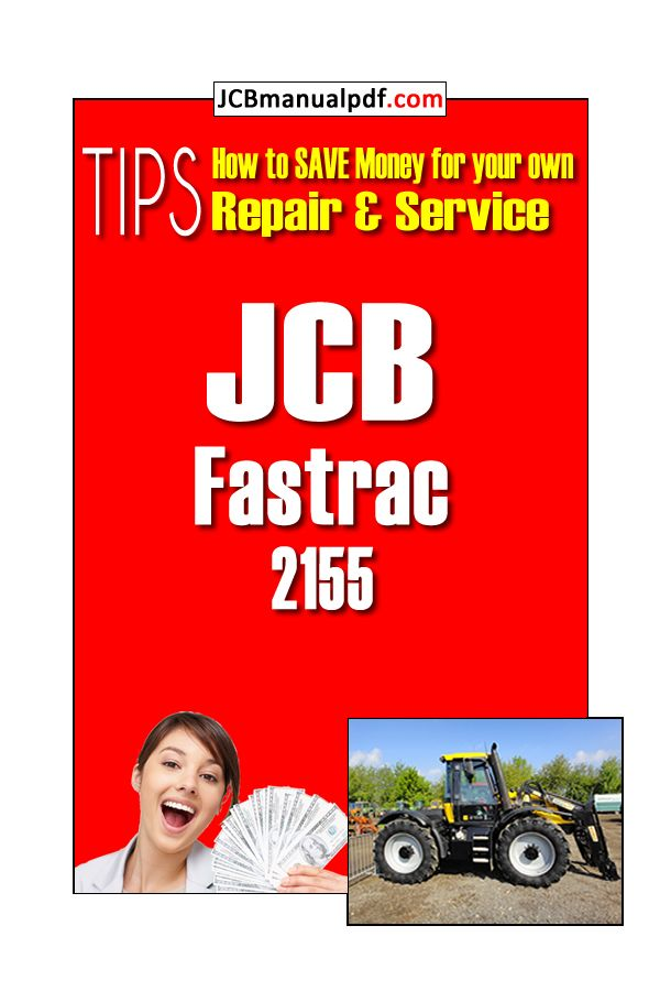 Download Jcb Fastrac 2155 Workshop Pdf Manual Manual Saving Money Pdf