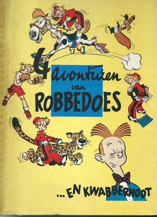 4 Avonturen Van Robbedoes En Kwabbernoot 1st 1950 Dupuis Stripverhalen Stripboeken En Avontuur