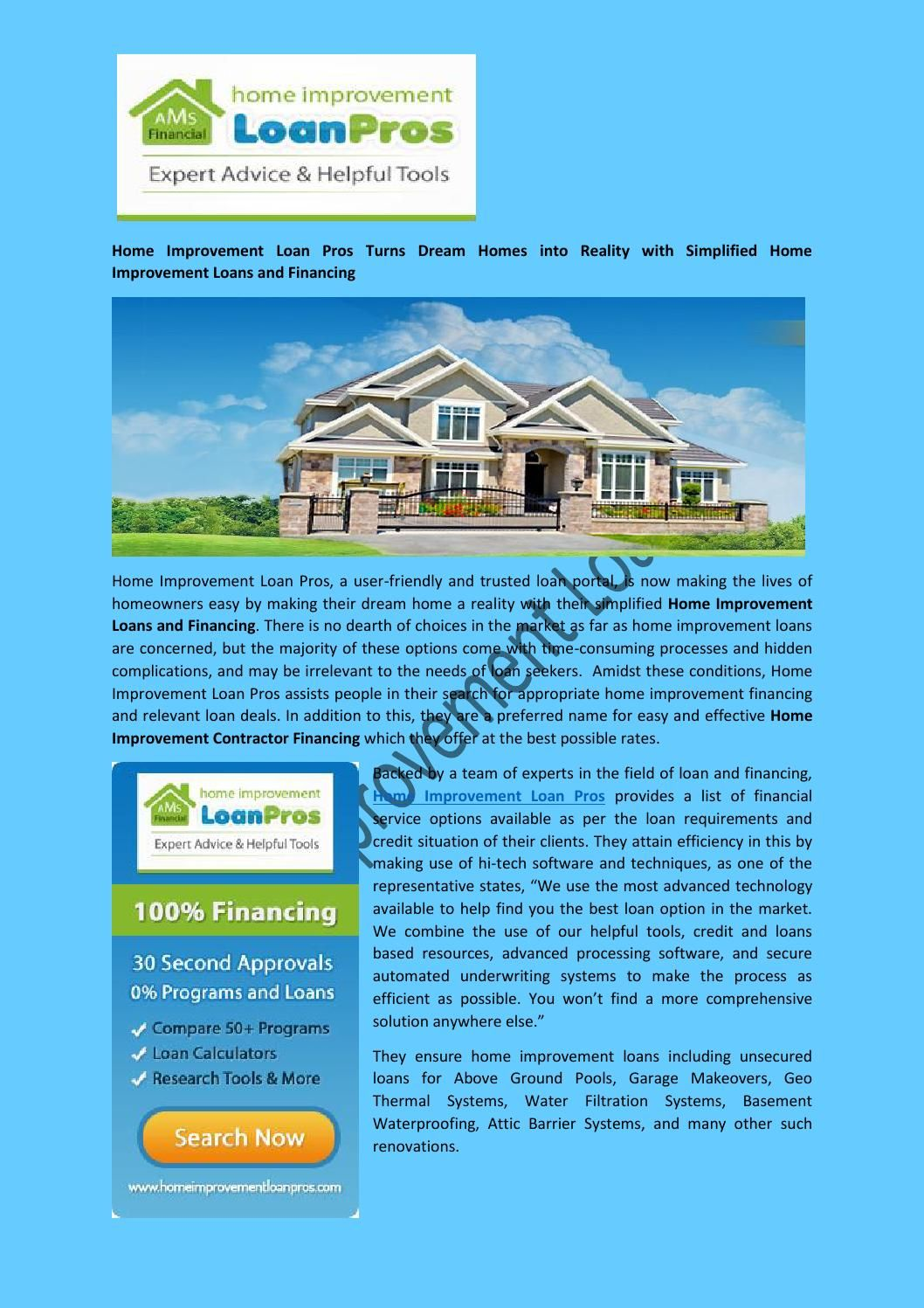 Home Improvement Loan Pros Turns Dream Homes Into Reality With Simplified Home Improvement Home Improvement Loans Home Improvement Financing Home Improvement
