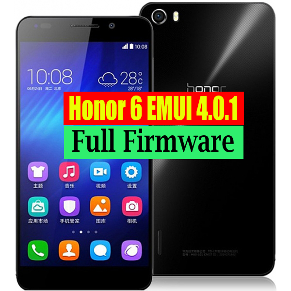 Honor 6 H60-L02 Marshmallow EMUI4 0 1 6 12 6 (Full Firmware