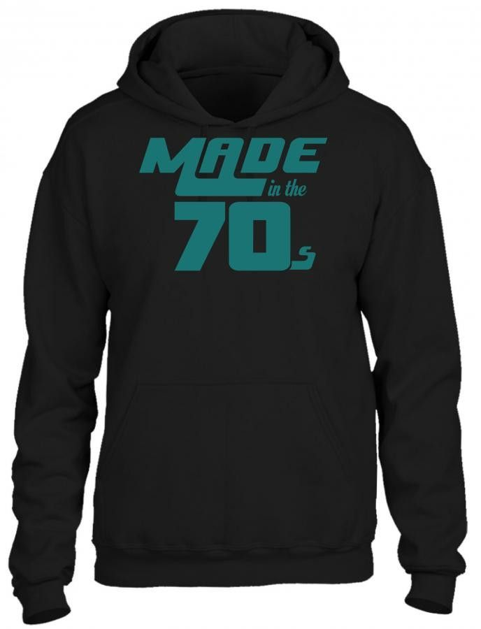made in the 70s HOODIE