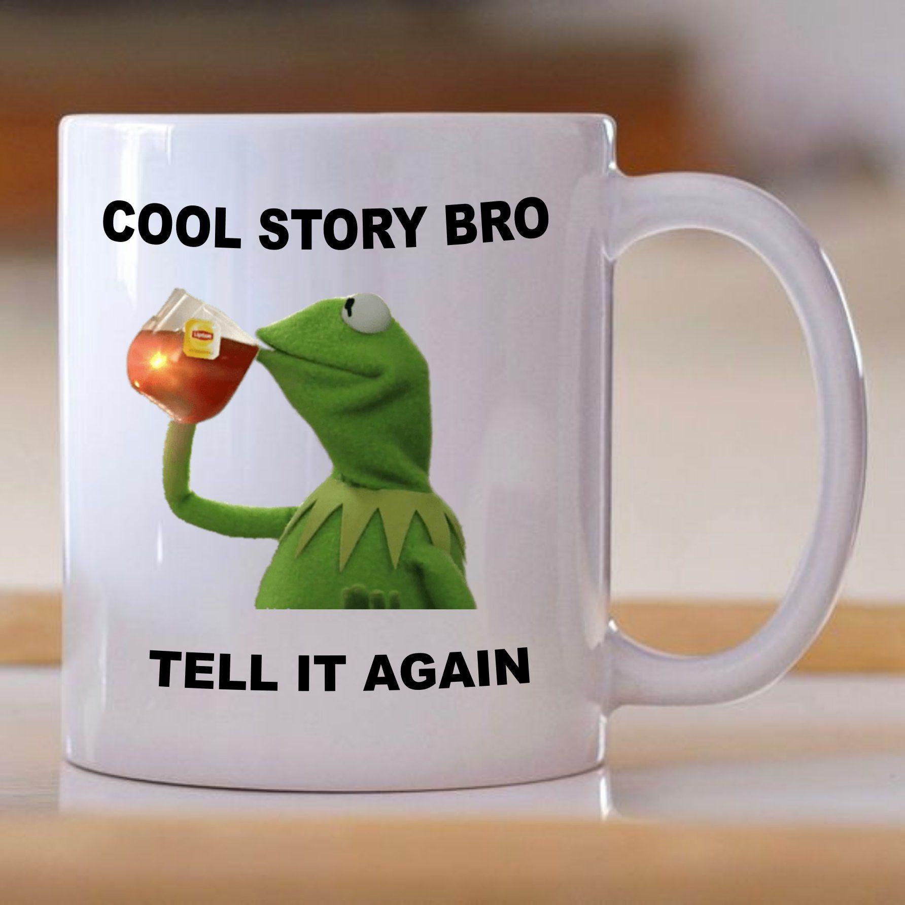 Story Frog Meme Office Mug Ceramic The Cool Kermit Bro 6fYbgyv7