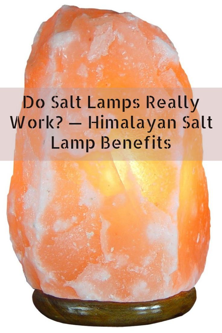 Do Salt Lamps Work Interesting Himalayan Salt Lamp Benefits Do Salt Lamps Really Work  Health Design Inspiration