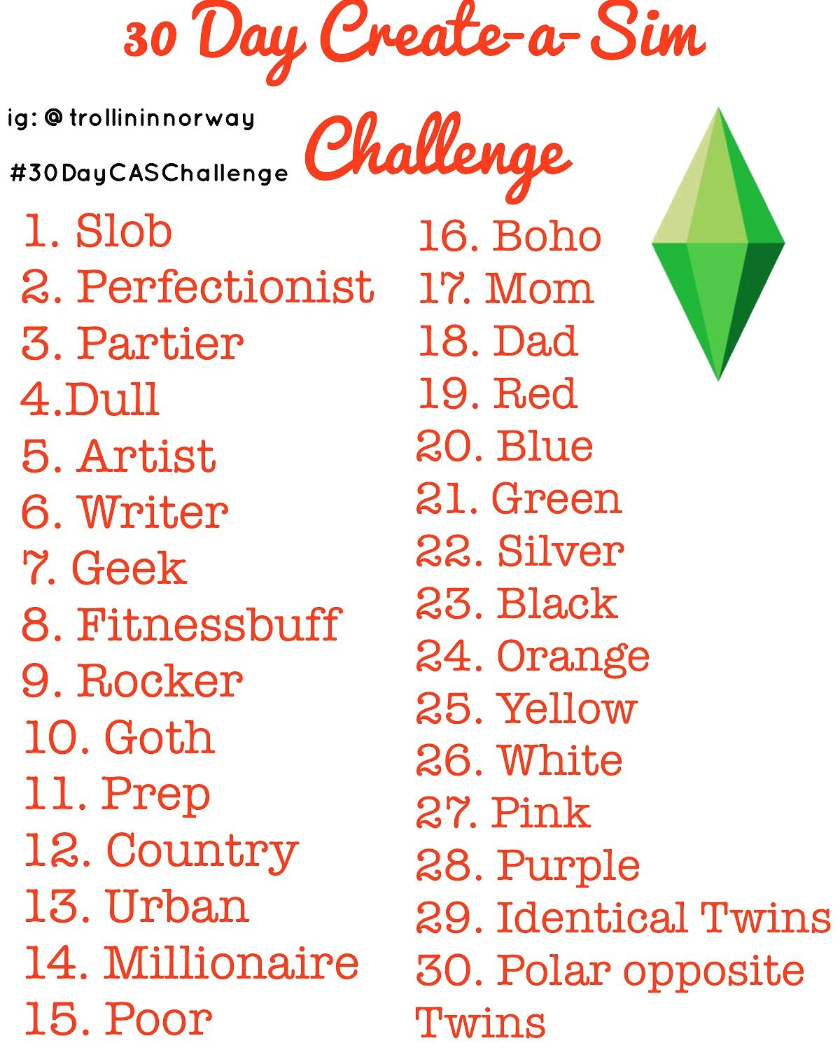 I Made A Create A Sim 30 Day Challenge Please Tag Me In Them So I Can See Your Work And Use 30daycaschallenge Thesims Sims 4 Challenges Sims Challenge Sims
