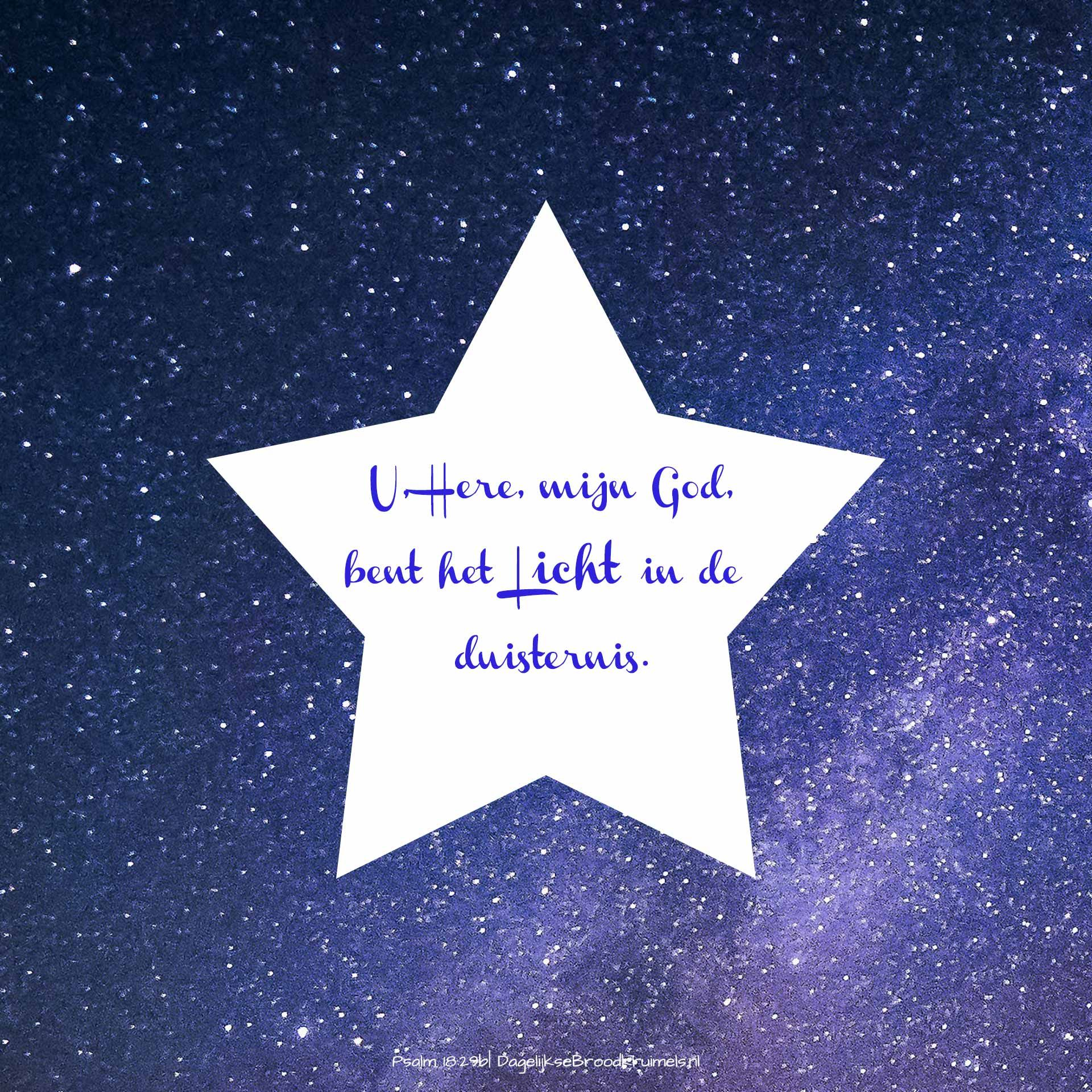 Christelijke Citaten Kerst : U here mijn god bent het licht in de duisternis psalm