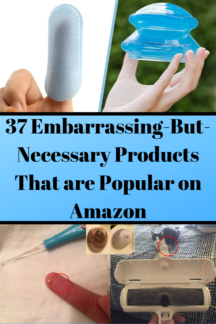 37 Embarrassing-But-Necessary Products That are Popular on