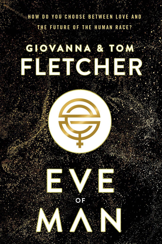 Eve of Man by Giovanna & Tom Fletcher Tom fletcher books