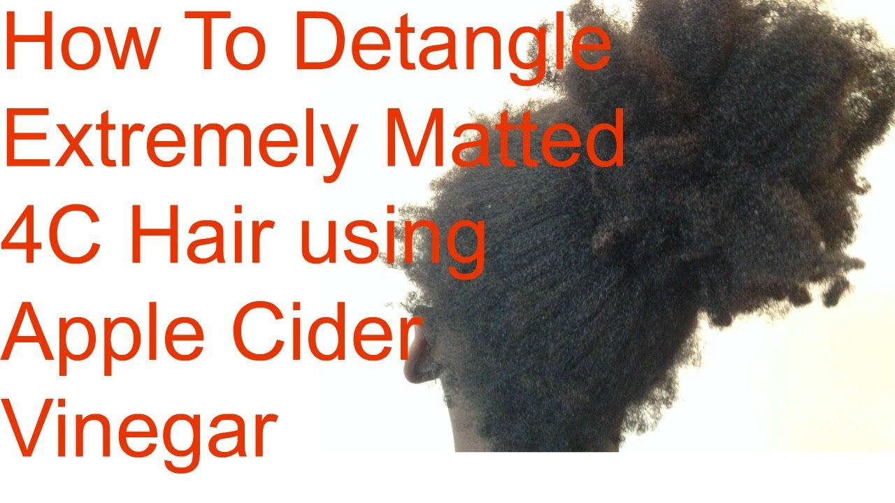 Diy How To Detangle Extremely Matted Hair Using Apple Cider Vinegar