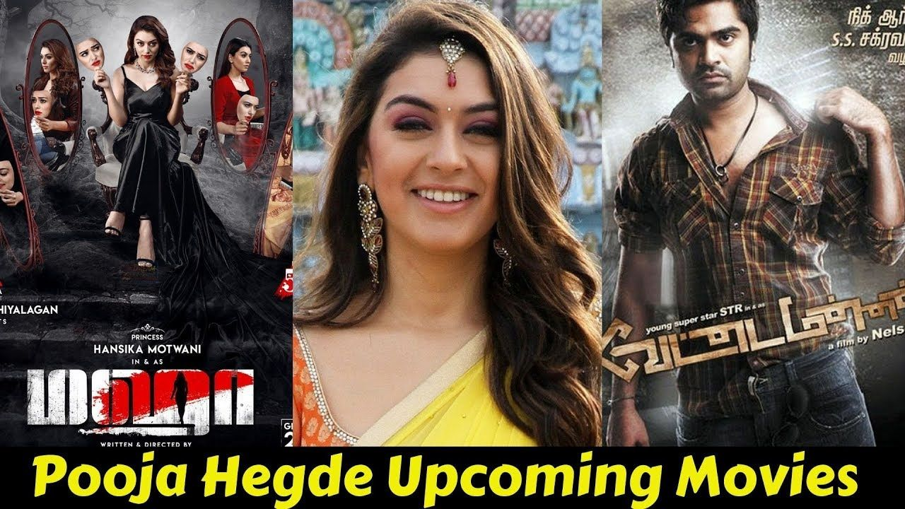 Hansika Motwani Upcoming Movies List 2019 And 2020 With Release Dates C Movie List South Film Indian Film Actress