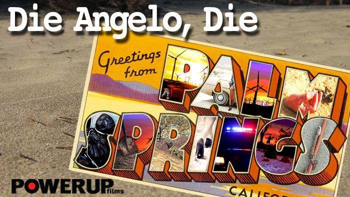 Die Angelo, Die