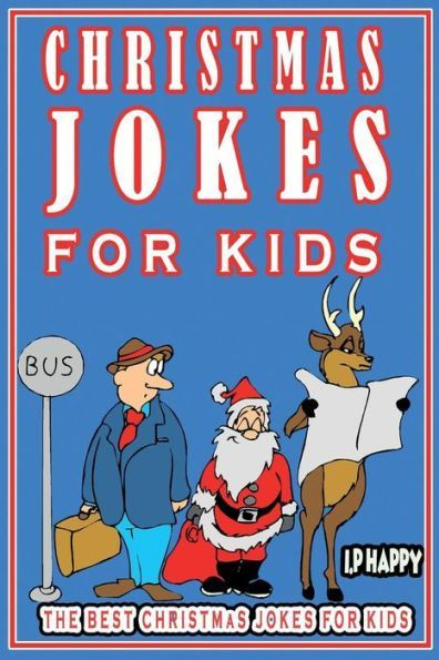 christmas jokes for kids the best christmas jokes for kids - Childrens Christmas Jokes