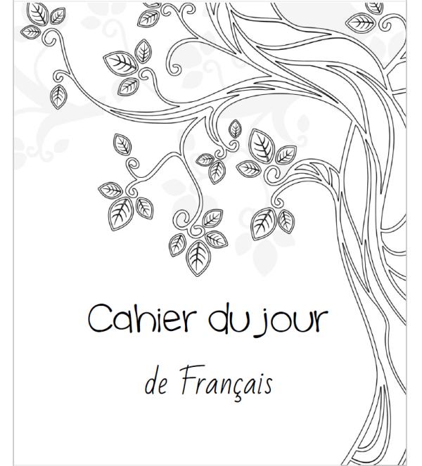 Page De Garde Du Cahier Du Jour De Français Pages De Garde