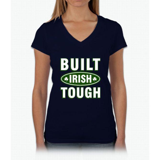 Built Irish Tough St Patrick Day Womens V-Neck T-Shirt