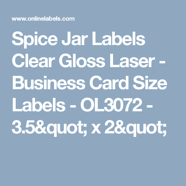 Spice jar labels clear gloss laser business card size labels clear gloss laser business card size labels ol3072 35 x 2 reheart Choice Image