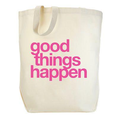 good things happen, big tote #ZipItGood