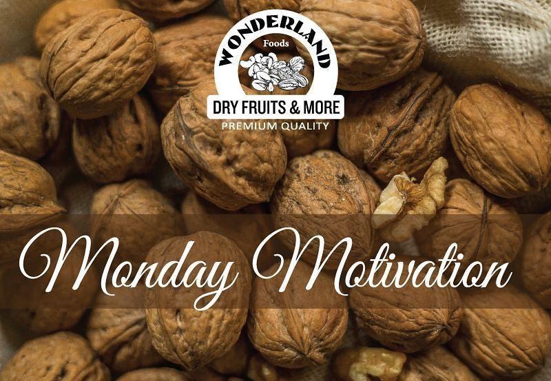 Crackin on M O (A) N D A Y S. #WonderlandFoods #WonderlandDryFruits #DryFruits #Walnuts #Nutrition #Food #FoodLove #FoodComa #FoodGasm #FoodPorn #Healthy #HealthyLiving #SoDelhi #LBBD #FTI #FoodTalkIndia #HuffPostTaste #BuzzFeed #BuzzFeast #BuzzFeedTasty #FoodNetwork #SaveurMag #TastingTable #Tastemade #Delhi #walnutsnutrition Crackin on M O (A) N D A Y S. #WonderlandFoods #WonderlandDryFruits #DryFruits #Walnuts #Nutrition #Food #FoodLove #FoodComa #FoodGasm #FoodPorn #Healthy #HealthyLiving #S #walnutsnutrition