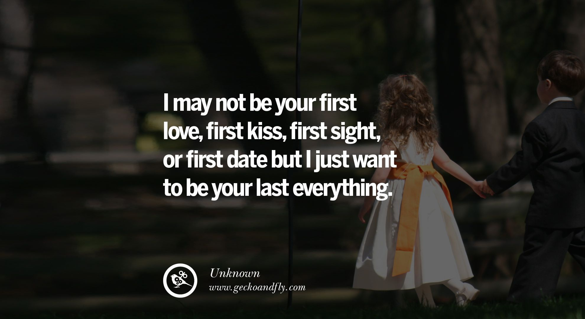 I may not be your first kiss, but | Love life quotes