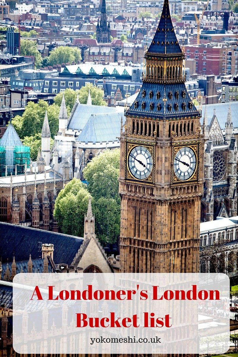 A Londoner S London Bucket List Yoko Meshi London Bucket List London Travel London