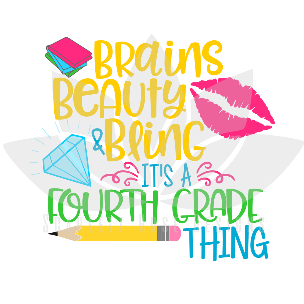 Download Brains Beauty and Bling it's a Fourth Grade Thing SVG ...