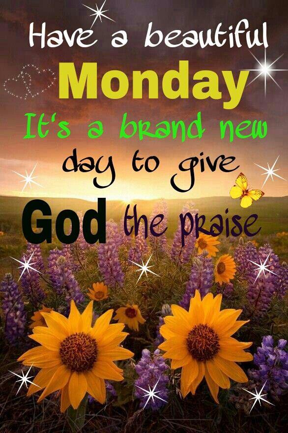 Monday Blessings Its Monday Monday Blessings Monday Quotes