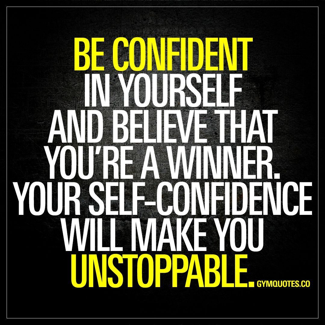 Gym Quotes Motivational Gym Quotes For Women Gym Quotes Funny Gym Quotes Progress Gym Quote Self Confidence Quotes Believe In Yourself Quotes Confidence Quotes