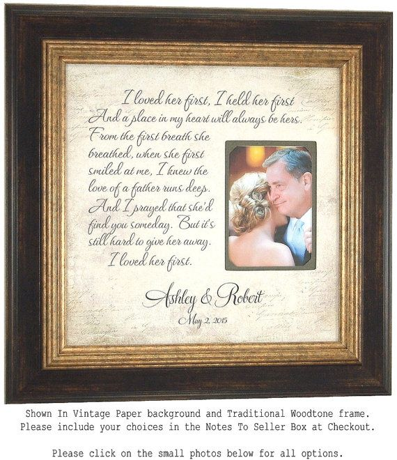 Wedding Frame I Loved Her First First Dance Lyrics Father Of The