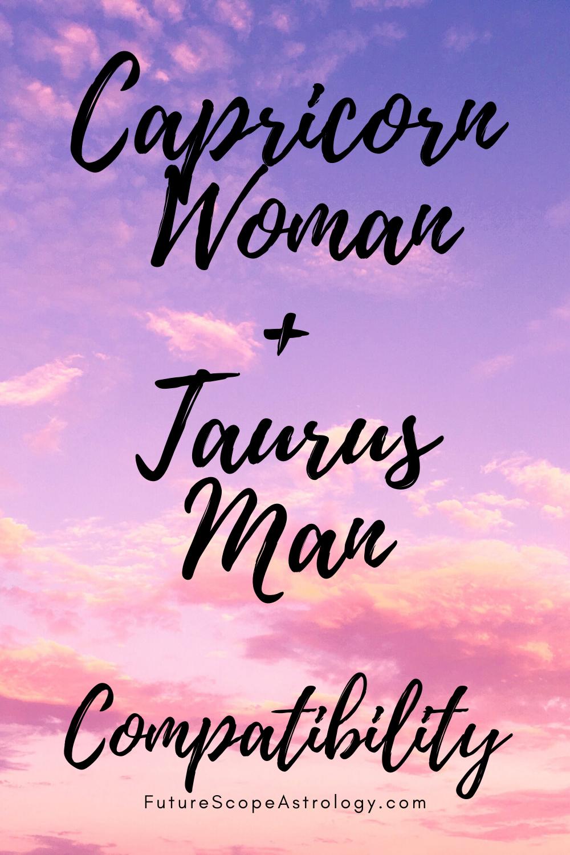 Capricorn Woman and Taurus Man Compatibility   Capricorn