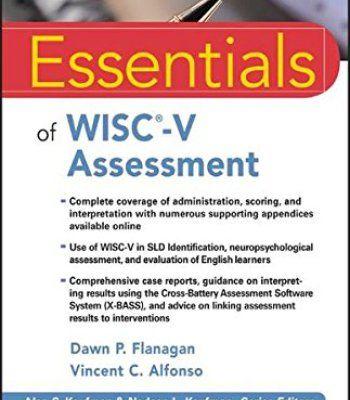 Essentials of WISC-V Assessment (Essentials of Psychological