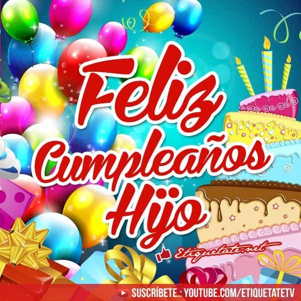Tarjetas para cumpleaños que diga Feliz Cumpleaños Hijo VER EN http  etiquetate net tarjetas