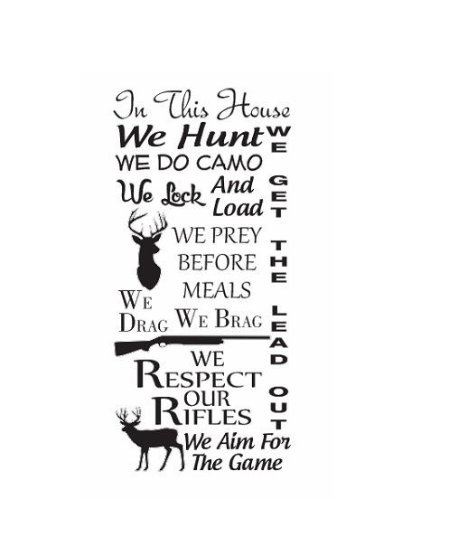 Hunting quote wall sign vinyl decal sticker in by coltonsplace