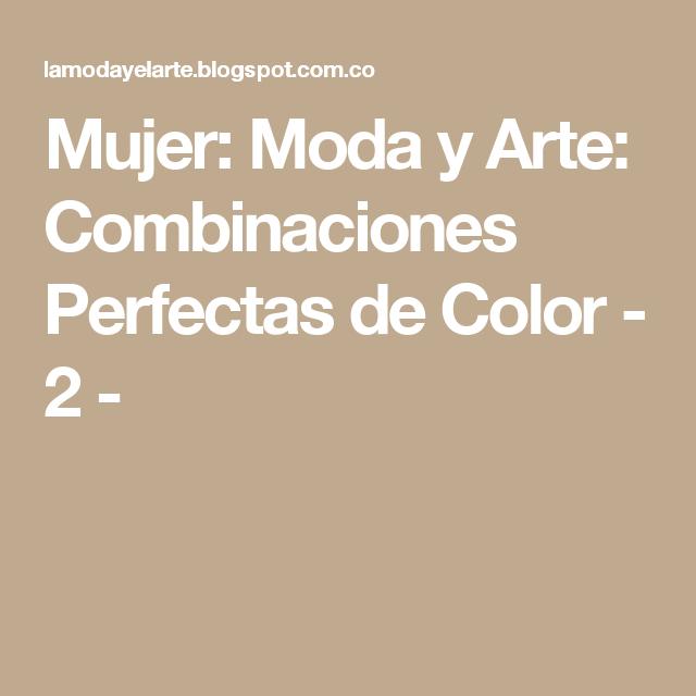 Mujer: Moda y Arte: Combinaciones Perfectas de Color - 2 -