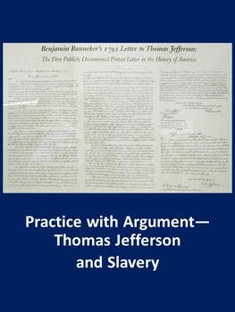 Thomas Jefferson And Slavery Practice With Argument Ap Language