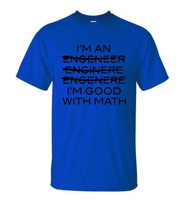 I'm An Engineer I'm Good With Math