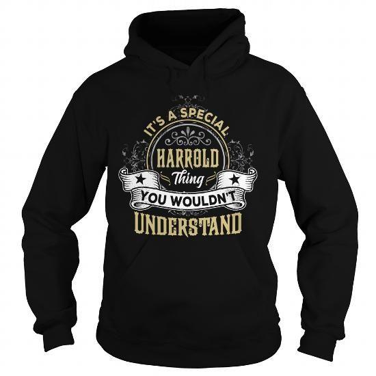 HARROLD HARROLDYEAR HARROLDBIRTHDAY HARROLDHOODIE HARROLDNAME HARROLDHOODIES  TSHIRT FOR YOU