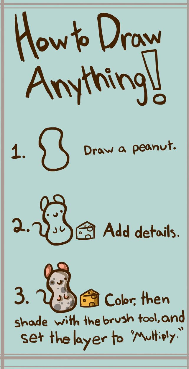 How To Draw Anything 1 Draw A Peanut 2 Add Details That S My