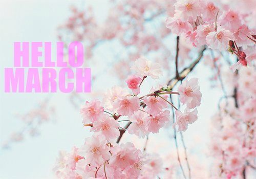 Charmant Hello March! So Happy To See You!